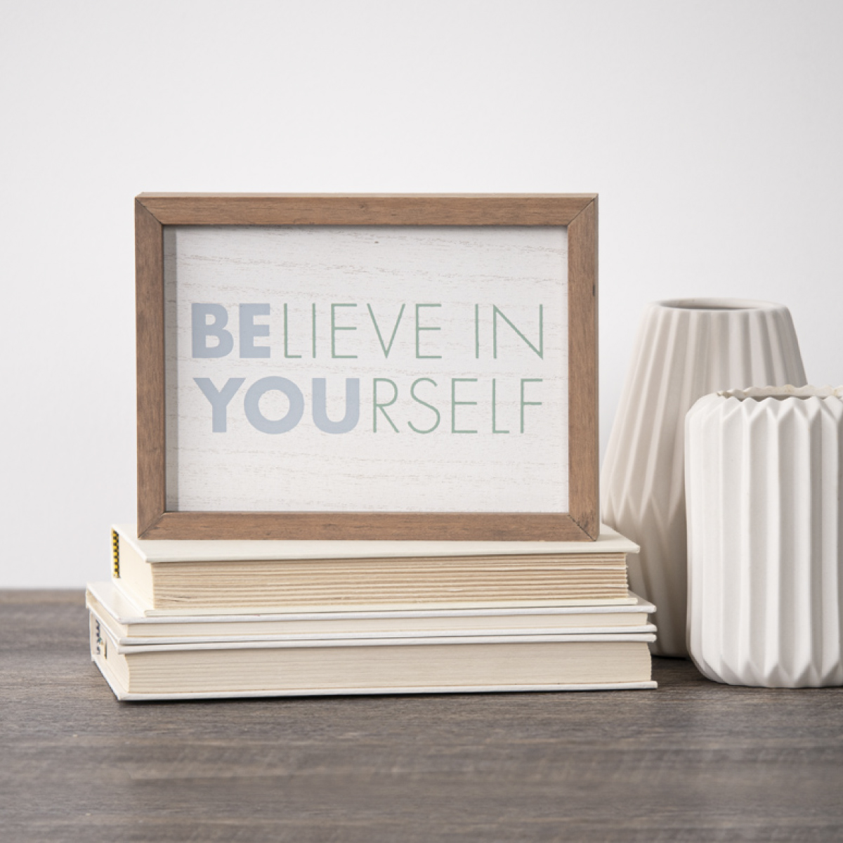 Believe in yourself finished
