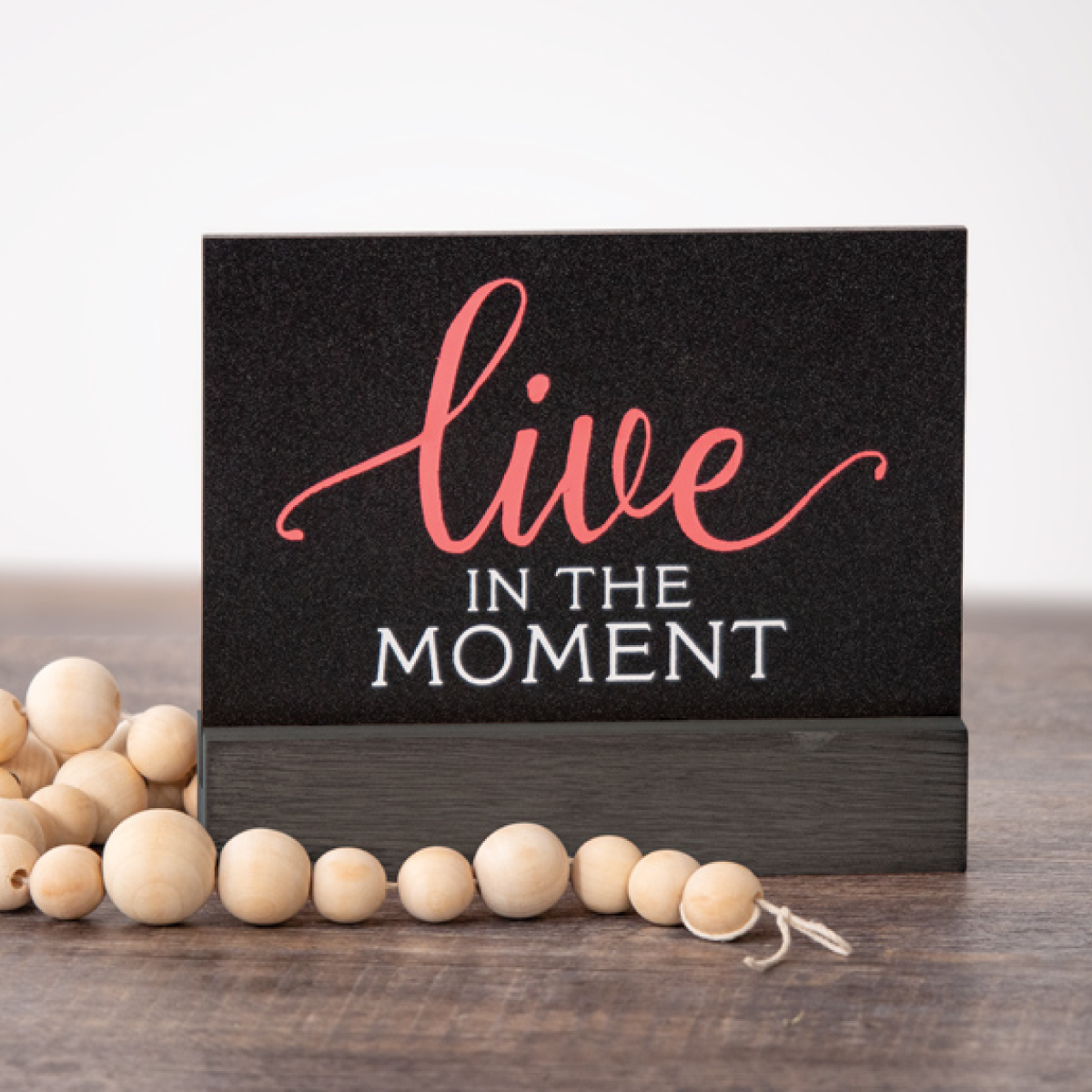 Live in the Moment Finished